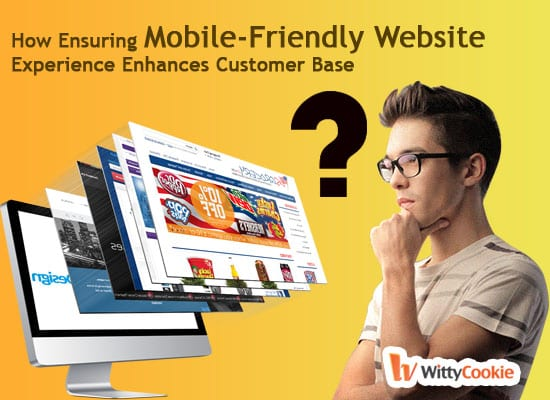 Mobile Friendly Website - How Ensuring Mobile-Friendly Website Experience Enhances Customer Base